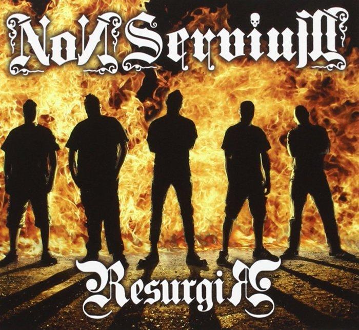 Album : Resurgir Groupe : Non Servium Année : 2015