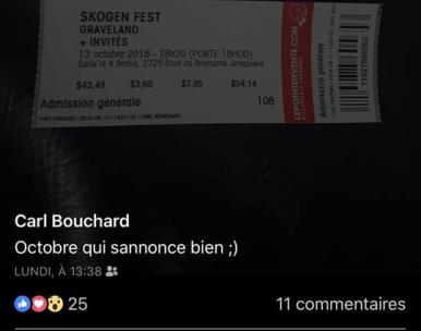 Le militant néonazi Carl Bouchard a ses billets pour le Skogen Fest. Un exemple parmi tant d'autres.